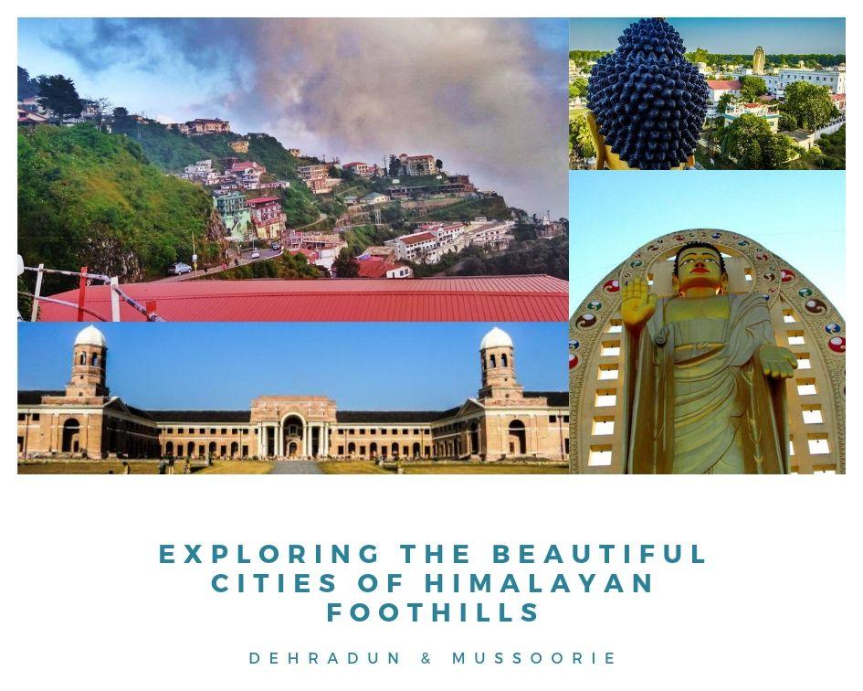 Exploring the Beautiful Dehradun & Mussoorie